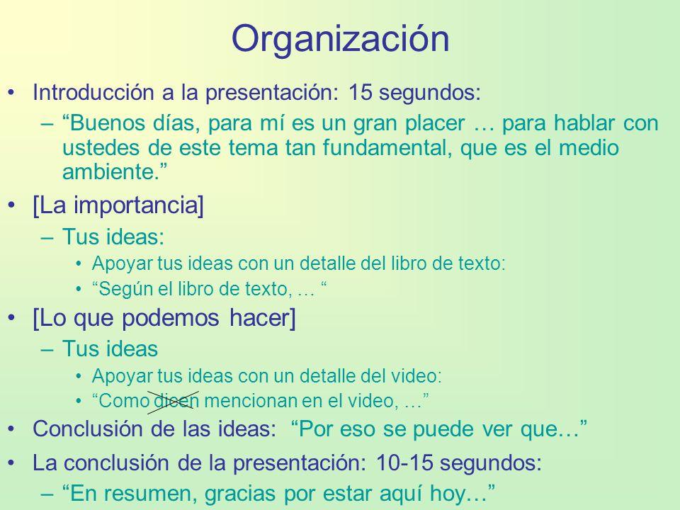 Organización [La importancia] [Lo que podemos hacer]